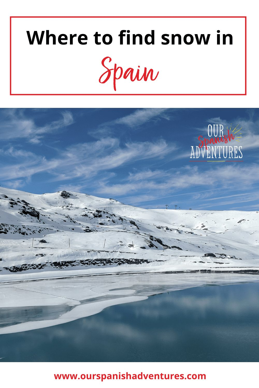 Where in Spain to find snow | Our Spanish Adventures