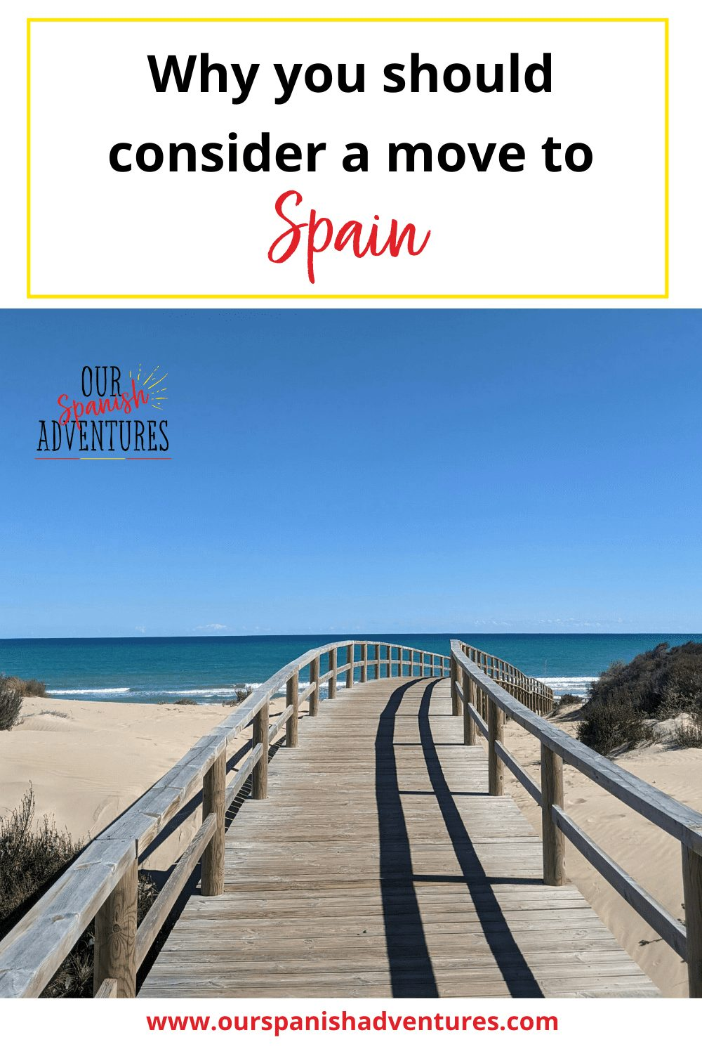 Are you ready for a new life in Spain? | Our Spanish Adventures