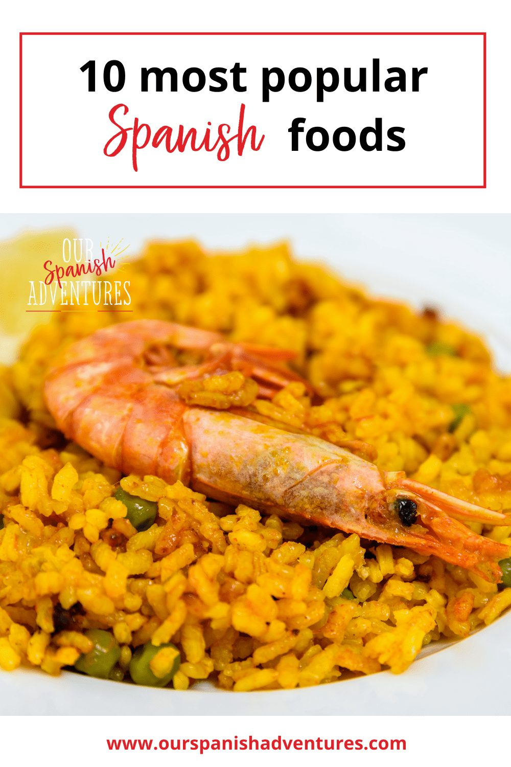 10 most popular Spanish foods | Our Spanish Adventures