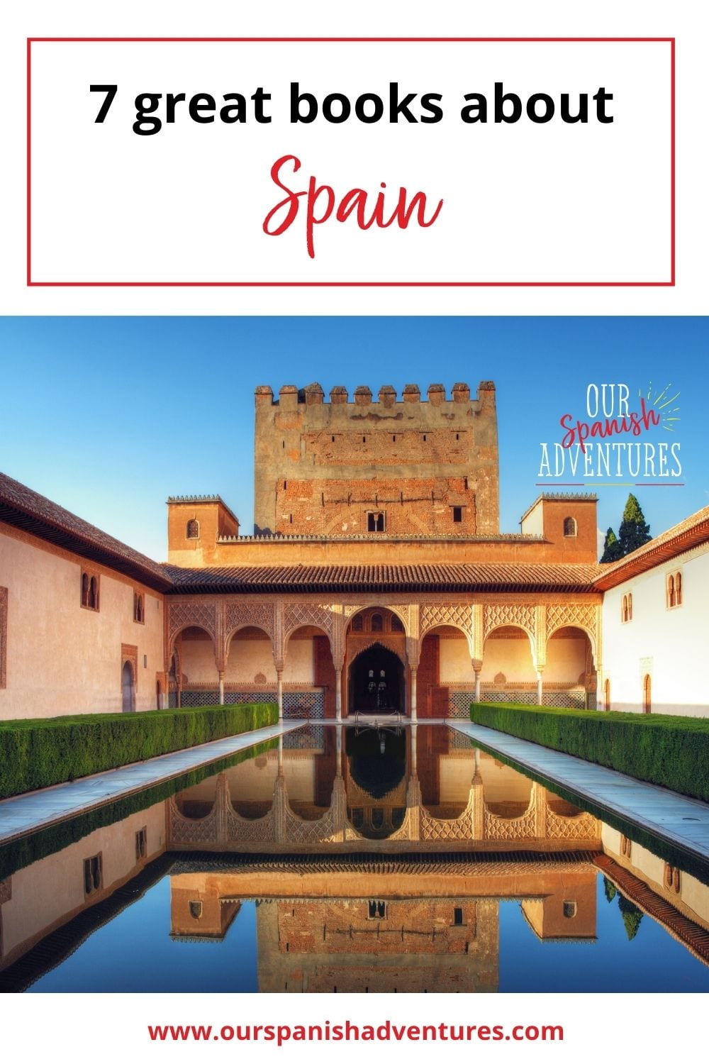 7 great books about Spain | Our Spanish Adventures
