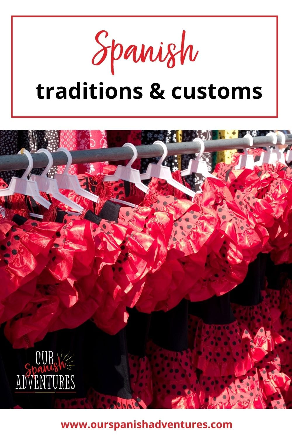 6 Spanish traditions and customs | Our Spanish Adventures