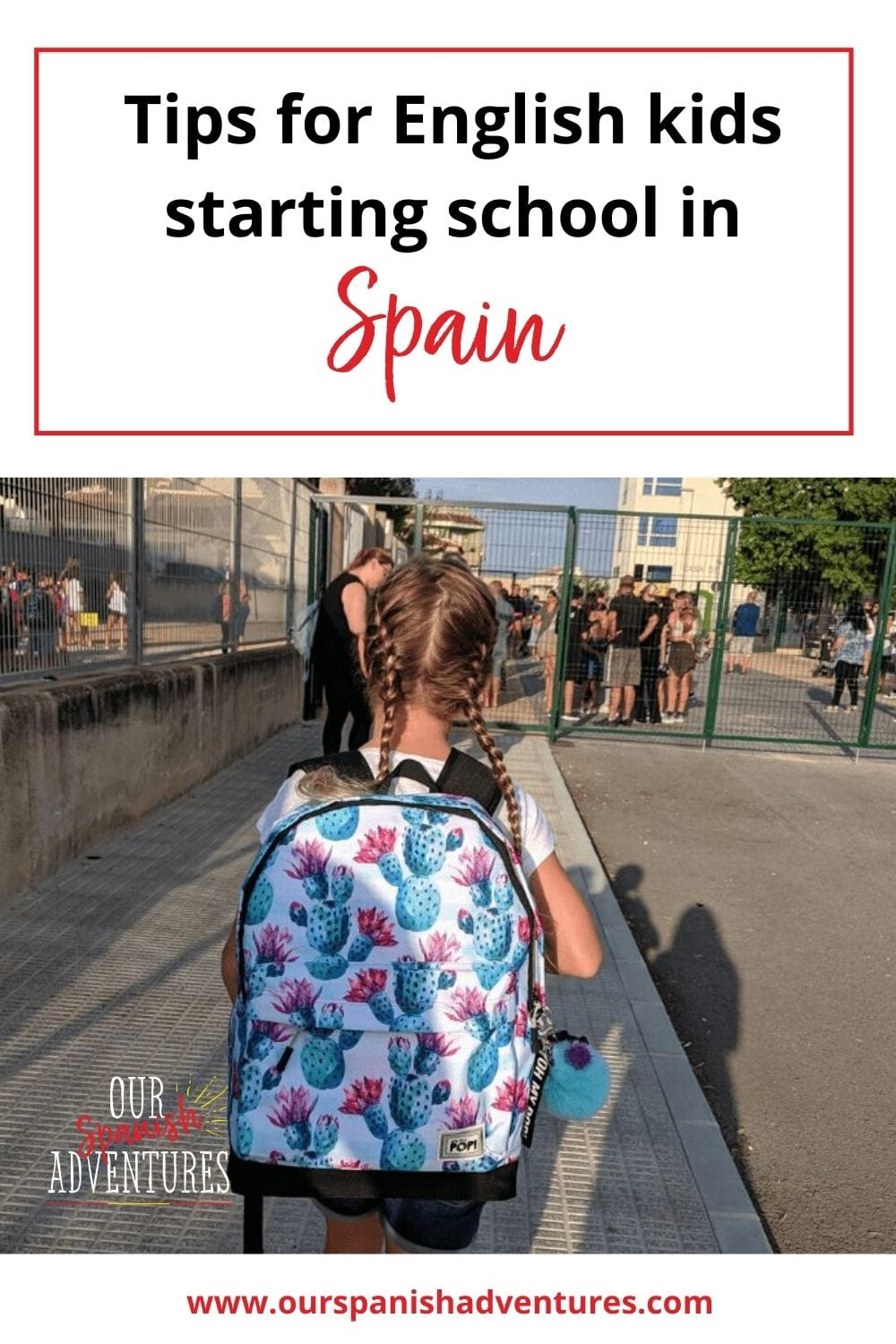 Tips for an English child starting school in Spain | Our Spanish Adventures