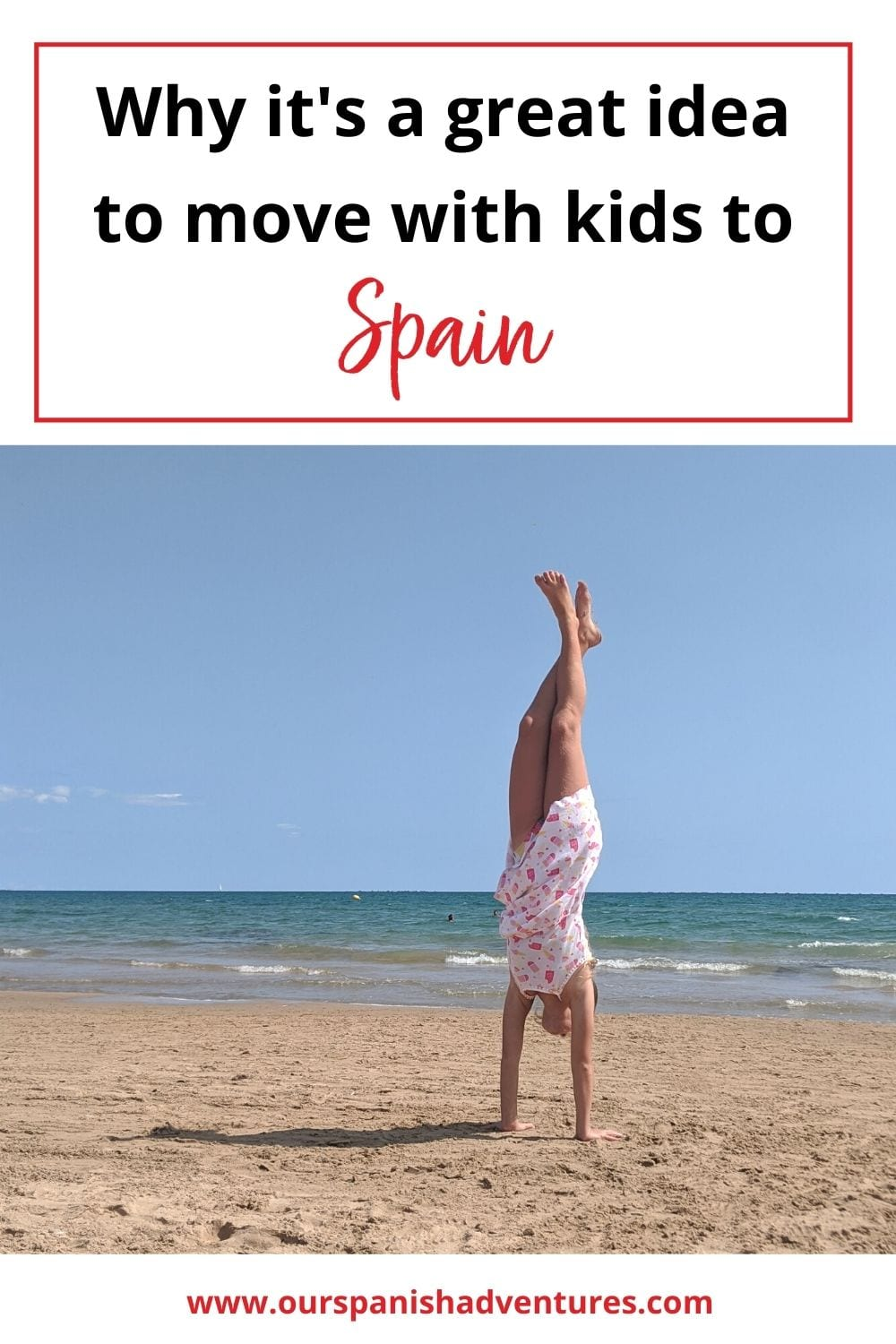 Why living abroad is good for kids | Our Spanish Adventures