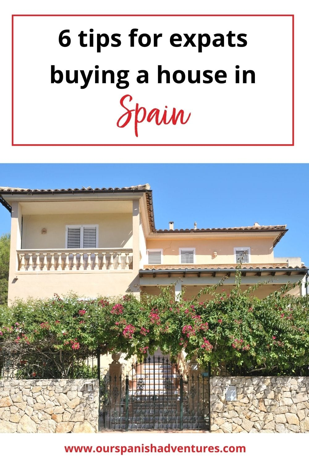 6 tips for expats buying a house in Spain   Our Spanish Adventures